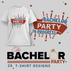 20 T-Shirt Designs Ideas for a Bachelor Party