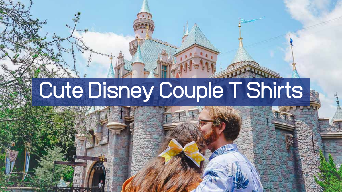 Best Disney Couple T Shirts For Any Occasion