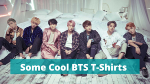 Some Amazing BTS Shirts K-POP Fans Will Love