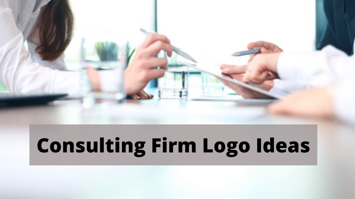All You Need To Know To Get Your Consulting Firm Logo Made