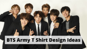 9 Best BTS Army T Shirt Design Ideas For A Fan Like You